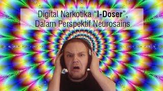 "Digital Narkotika ""I-Doser"", Dalam Perspektif Neurosains"
