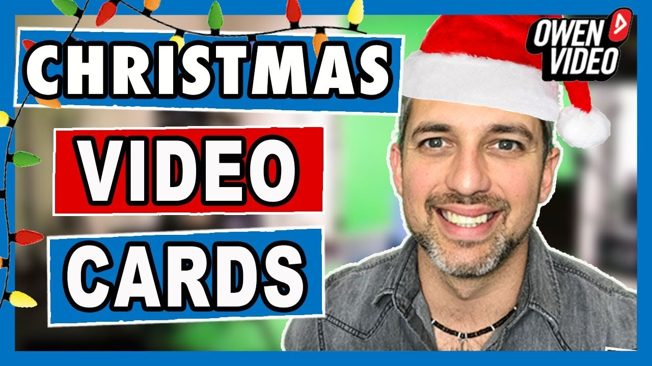 How to Make Video Christmas Cards - Owen Video - YouTube