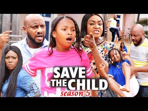 SAVE THE CHILD SEASON 5(Trending New Movie)Yul Edochie 2021 Latest Nigerian Blockbuster Movie 720