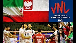 Iran v Poland - FIVB Nations League VNL 2018 - ایران - لهستان | لیگ ملت های ۲۰۱۸
