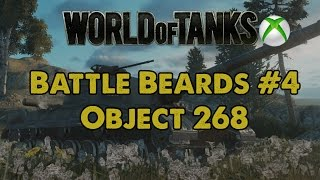 Battle Beards #4 - Object 268 - WoT Xbox One