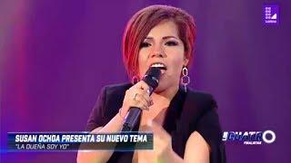 Susan Ochoa canta La Dueña Soy Yo