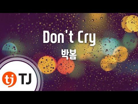 [TJ노래방] Don't Cry - 박봄  / TJ Karaoke