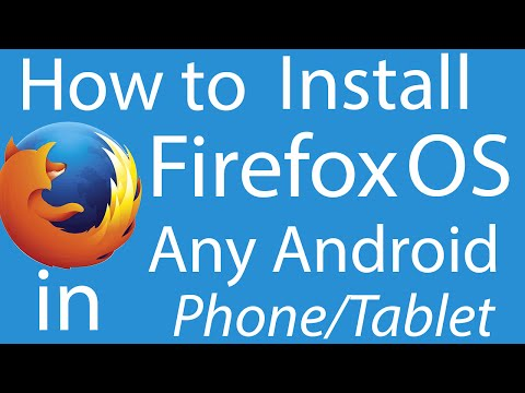 How to Install Firefox OS in any android phone No ROOT!