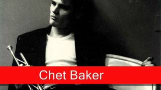 Chet Baker: My Heart Stood Still