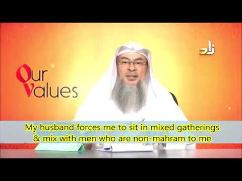 Husband wants her to sit in mixed gatherings with non mahrams - Sheikh  Assim Al Hakeem