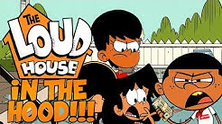 The Loud House In The Hood Part 1 ᴴᴰ
