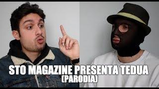 STO MAGAZINE PRESENTA TEDUA (PARODIA) | ANTHONY IPANT'S