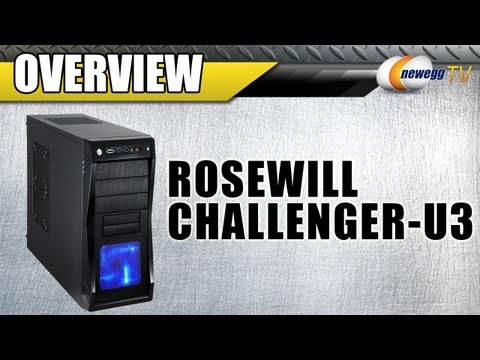 Newegg TV: Rosewill CHALLENGER-U3 Black Gaming ATX Mid Tower Computer Case Overview