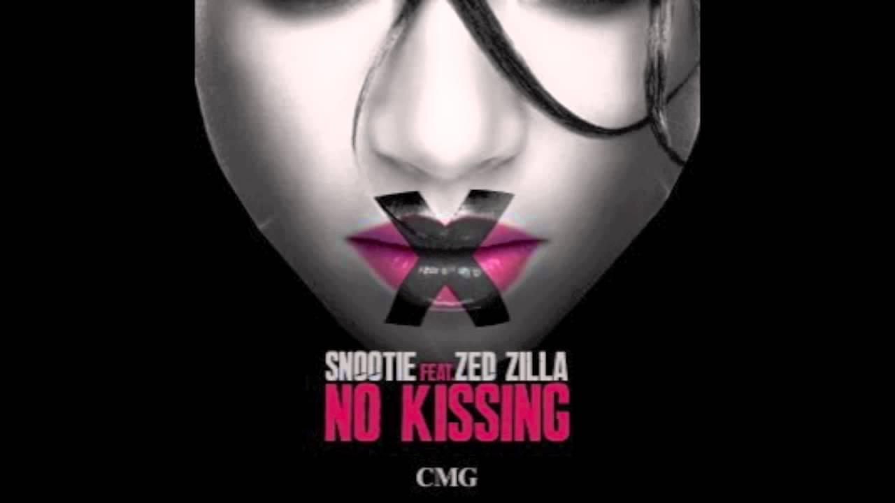 no kissing snootie wild