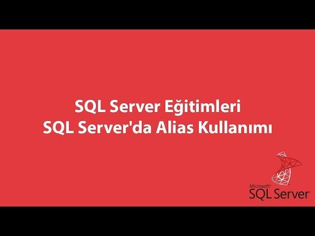 SQL Server'da Alias Kullanımı