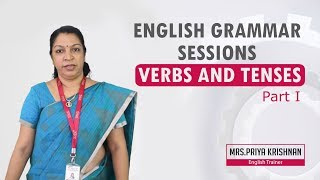 English Grammar Session - Verbs and Tenses _ Part I