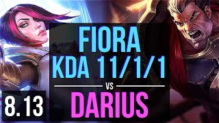 FIORA vs DARIUS (TOP) ~ KDA 11/1/1, 600+ games, Godlike ~ Korea Master ~ Patch 8.13