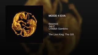 Beyoncé - MOOD 4 EVA feat. Jay-Z, Childish Gambino (Lyrics Audio) [The Lion King: The Gift]