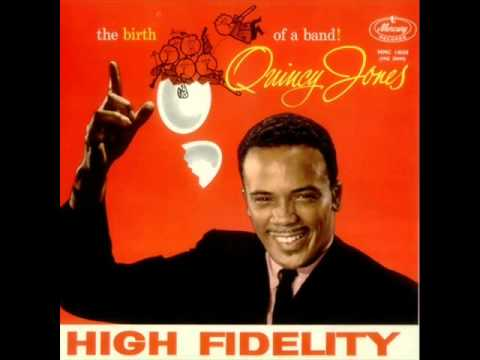 Quincy Jones and His Orchestra - Tickle Toe