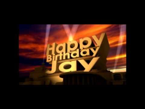 Happy Birthday Jay Youtube