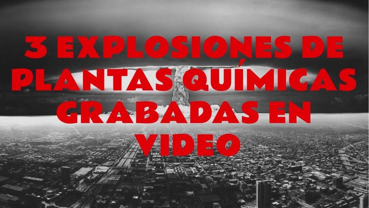 3 Explosiones Drásticas en plantas químicas