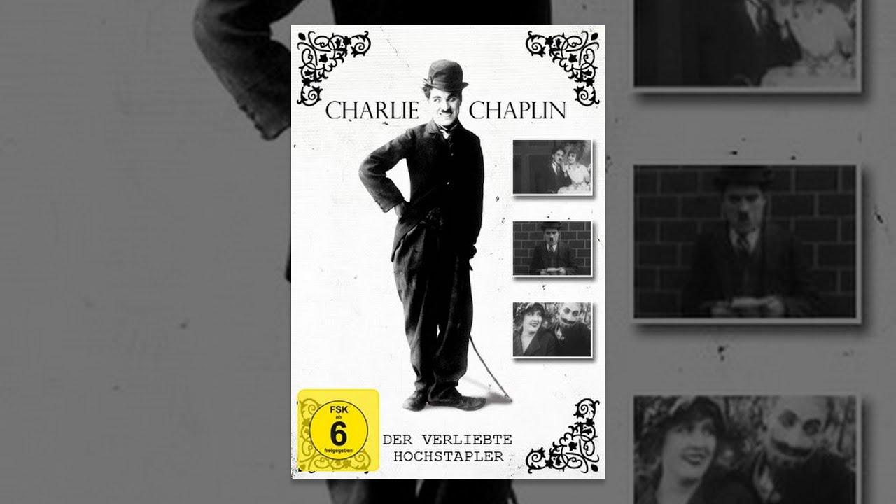 Charlie Chaplin - Der verliebte Hochstapler