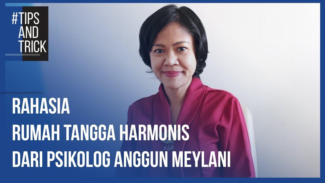 Tips Trik Rahasia Rumah Tangga Harmonis Dari Psikolog Anggun Meylani Youtube