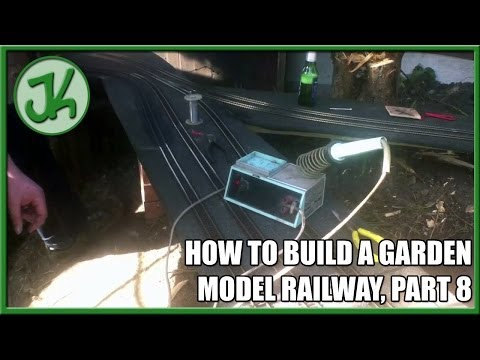 How to Build A Garden Model Railway, part 8