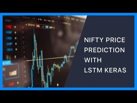 NIFTY Index Price Movement  Prediction with LSTM Keras