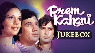 All Songs of Prem Kahani Video JUKEBOX - Rajesh Khanna - Mumtaz - Shashi Kapoor - Hindi Songs