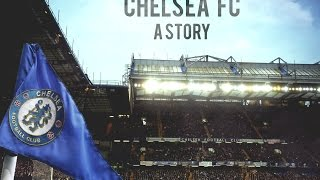 Chelsea FC - A Story