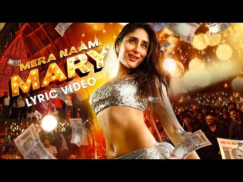 Mera Naam Mary Lyric  Kareena Kapoor Khan Sidharth Malhotra