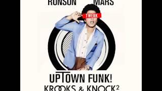 Mark Ronson feat. Bruno Mars - Uptown Funk (KROOKS X KNOCK2 REMIX)