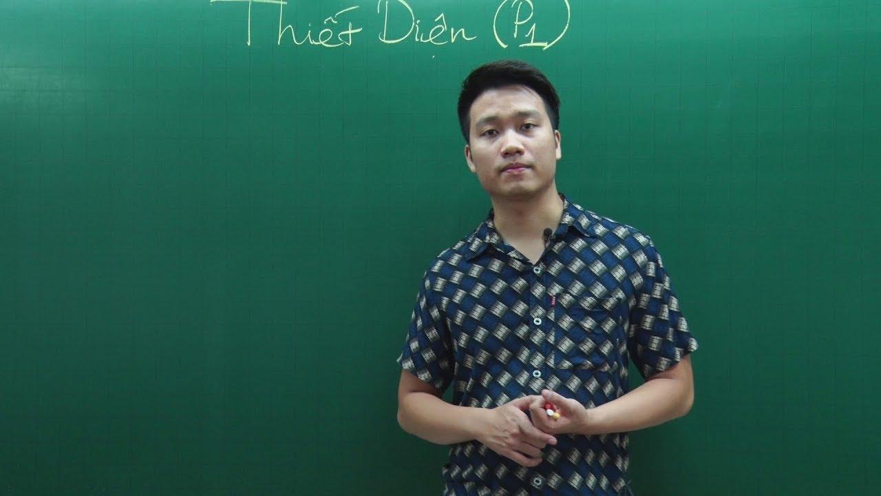 Tìm thiết diện (Phần 1) – Toán 11 – Thầy Nguyễn Quốc Chí
