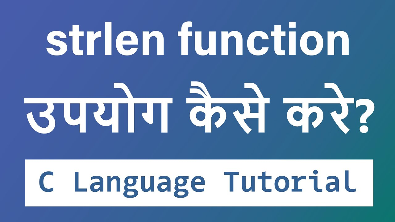 ... to Find String Length in C Programming Tutorial ( HINDI ) - YouTube