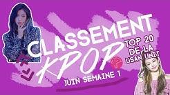 TOP 20 CLASSEMENT KPOP   Juin Semaine 1