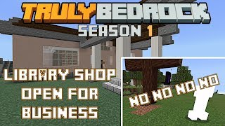 Setting up a Library shop  Truly Bedrock s1 e36