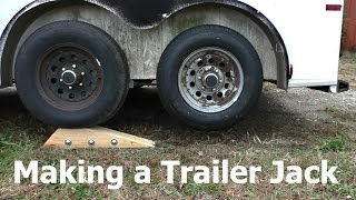 Making a Tandem Axle Trailer Jack