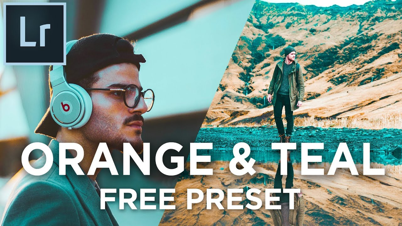 How to create ORANGE and TEAL effect in Lightroom | Free Preset