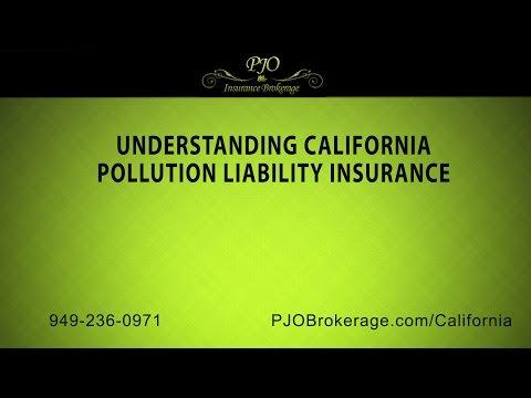 Understanding California Pollution Liability Insurance | PJO Brokerage Insurance
