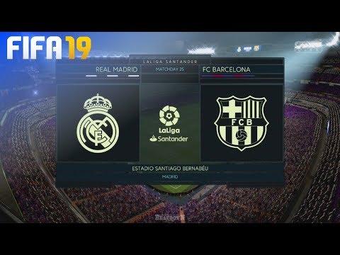 FIFA 19 - Real Madrid Vs. FC Barcelona @ Estadio Santiago Bernabéu
