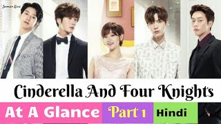 Cinderella and Four Knights(2016)|At A Glance Story Explanation In Hindi| Part 1