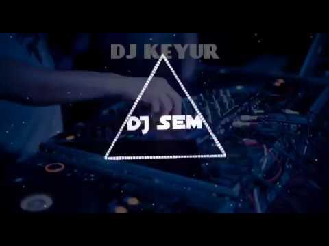 Ame Adiwasi Dahodi Bhil Remix By DJ KEYUR & DJ SEM