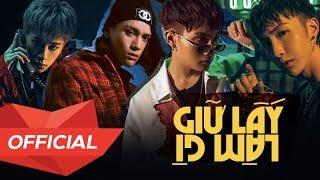 MONSTAR - 'GIỮ LẤY LÀM GÌ' M/V (Official)