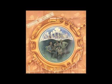 Wishbone Ash - Say Goodbye