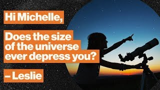 Tiny humans, big universe: How to balance anxiety and wonder in astrophysics | Michelle Thaller