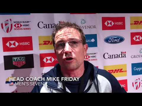 Head Coach Mike Friday Post 2018 Canada Sevens Reaction