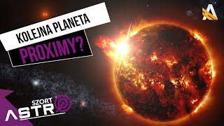 Kolejna planeta wokół Proximy Centauri - AstroSzort
