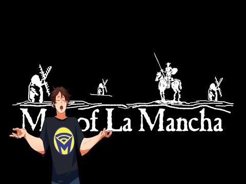Man of La Mancha - I Am I Don Quixote - Man on the Internet Cover