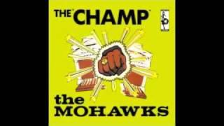 The Mohawks   Beat Me Till I