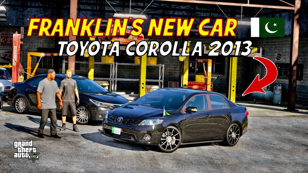 GTA 5 Pakistan | Franklin's New Car | Toyota Corolla 2013 | Urdu