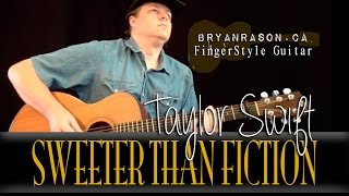 (Taylor Swift) Sweeter Than Fiction - Bryan Rason - Full Version Acoustic Guitar