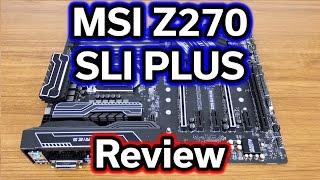 MSI Z270 SLI Plus - $150 Motherboard - Review