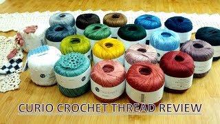 Curio Crochet Thread Yarn REVIEW